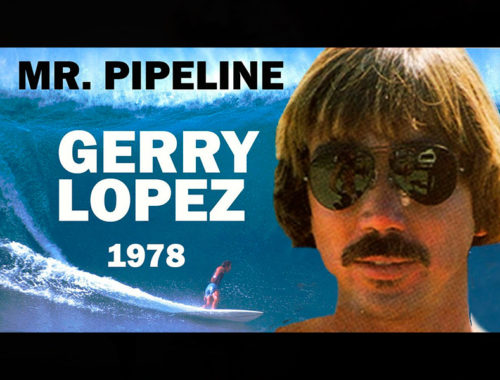GERRY LOPEZ SURFING EPIC PIPELINE